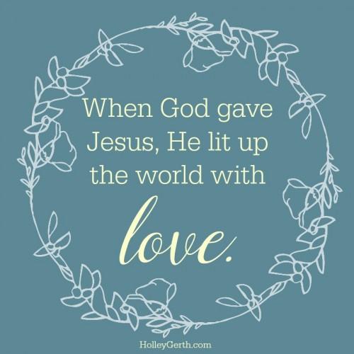 love when God gave Jesus
