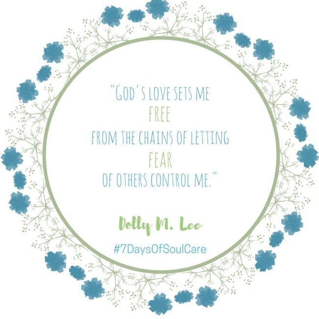 gods-love-sets-me-free-from-the-chains-of-letting-fear-of-others-control-me-e1476934404221